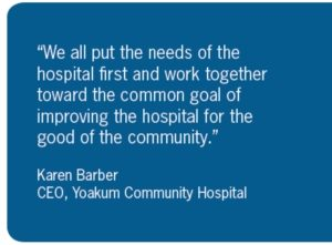 Quote from Karen Barber, CEO Yoakum Community Hospital